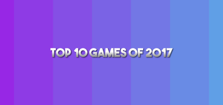 top 10 games of 2017
