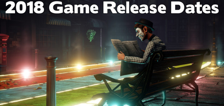 Video Game Release Dates 2018