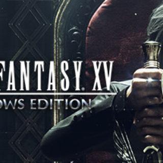 Final Fantasy XV Windows Edition Preorder Bonus