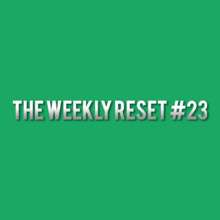 The Weekly Reset