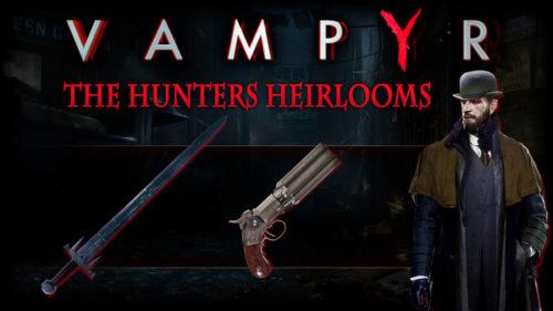 The Hunter Heirlooms DLC preorder bonus in Vampyr.