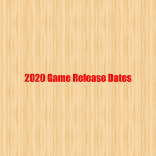 Featured image on 2020 Video Game Release Dates list